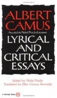 Camus, Albert : Lyrical and Critical Essays