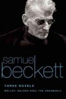 Beckett, Samuel  : Three Novels. Molloy, Malone Dies, The Unnamable