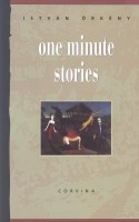 Örkény István : One Minute Stories