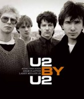 Bono - The Edge - Clayton - Mullen Jr. : U2 BY U2