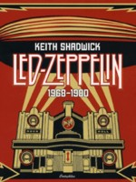Shadwick, Keith : Led Zeppelin - 1968-1980