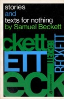 Beckett, Samuel : Stories and Texts for Nothing