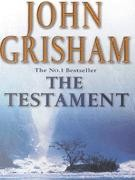 Grisham, John  : The Testament