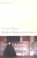 Mann, Thomas : Death in Venice and Other Stories