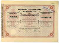 Nemzetközi Gépkereskedelmi Részvénytársaság Alapítójegy, 1927.  /  International Machinery Trading Company Limited Founders' Certificate.  /  Internationale Maschinenhandels Aktiengesellschaft Gründerschein.