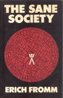 Fromm, Erich : The Sane Society