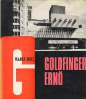 Major Máté : Goldfinger Ernő