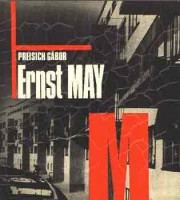 Preisich Gábor : Ernst May