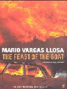 Vargas Llosa, Mario  : Feast of The Goat