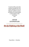 Schopenhauer, Arthur  : On the Suffering of the World