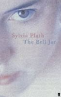 Plath, Sylvia  : The Bell Jar