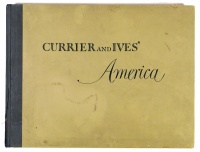 Simkin, Colin (edit.) : Currier and Ives' America. A panorama of the mid-nineteeth century scene eighty print in full color with an introduction and commentary by the editor.