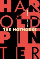 Pinter, Harold  : The Hothouse