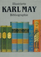 Plaul, Hainer : Illustrierte Karl May Bibliographie