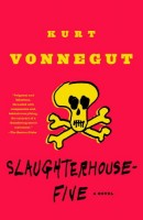 Vonnegut, Kurt : Slaughterhouse-Five