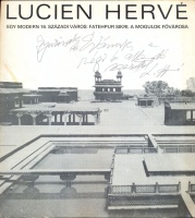 123.      HERVÉ, LUCIEN : A Modern 16. Century City, Fatehpur Sikri, the Capital of the Moguls.