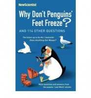 O'Hare, Mick : Why Don't Penguins' Feet Freeze?