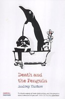 Kurkov, Andrey  : Death and the Penguin