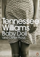 Williams, Tennessee  : Baby Doll