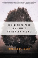 Kant, Immanuel : Religion Within the Limits of Reason Alone