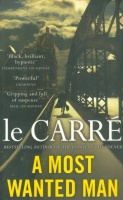Le Carré, John : A Most Wanted Man