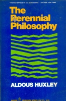 Huxley, Aldous : The Perennial Philosophy