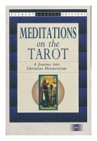 Anonymous : Meditations on the Tarot - A Journey into Christian Hermeticism