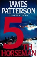 Patterson, James - Paetro, Maxine : 5th Horseman
