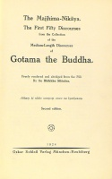 Silacara Bhikkhu : The Majjhima-Nikaya. The First Fifty Discourses from the Collection of the Medium-Length Discourses of Gotama the Buddha.