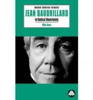 Baudrillard, Jean  : In Radical Uncertainty