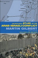 Gilbert, Martín  : The Routledge atlas of the Arab-Israeli conflict
