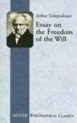 Schopenhauer, Arthur : Essay on the Freedom of the Will