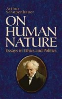 Schopenhauer, Arthur : On Human Nature