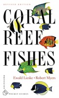 Lieske, Ewald - Myers, Robert : Coral Reef Fishes - Indo-Pacific and Caribbean