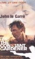 Le Carré, John : The Constant Gardener