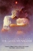 Williams, Tennessee  : The Glass Menagerie