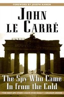 Le Carré, John : The Spy Who Came in From the Cold