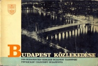 022.   Budapest közlekedése. [könyv magyar, német, angol és orosz nyelven]<br><br>[book about traffic of Budapest in Hungarian, German, English and Russian] :