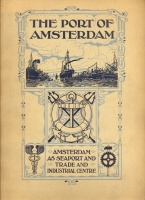 331. The port of Amsterdam. The importance of Amsterdam as a seaport and trade and industrial centre. [könyv angol nyelven]<br><br>[book in English] :
