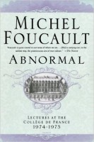 Foucault, Michel : Abnormal - Lectures at the Collège de France, 1974-1975