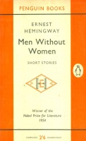 Hemingway, Ernest : Men Without Women - Short Stories
