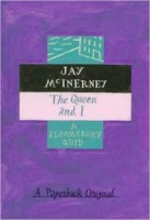 McInerney, Jay : The Queen and I