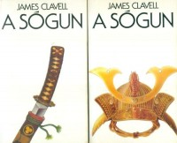 Clavell, James : A sógun I-II.