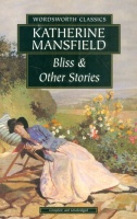 Mansfield, Katherine  : Bliss & Other Stories
