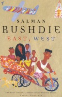 Rushdie, Salman : East, West