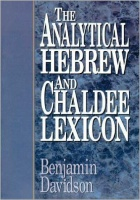 Davidson,  Benjamin  : The Analytical Hebrew and Chaldee Lexicon
