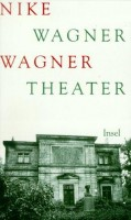 Wagner, Nike : Wagner Theater