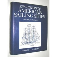 Chapelle, I.Howard : The History Of American Sailing Ships